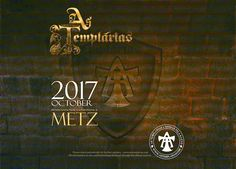 The As Templarias' 2017 International Conference in the French city of Metz will take place in October.