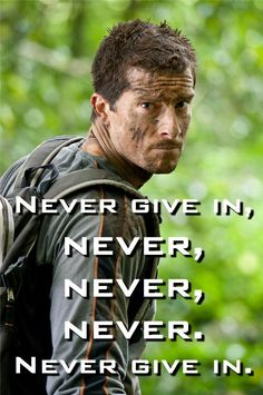 Bear Grylls - dude is crazy and amazing.