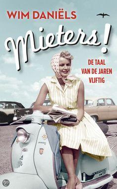 Mieters, Wim Daniëls | Boeken jaren 50 Joop Verheul / ter Heul taal
