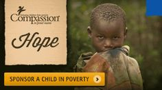 Sponsor a Child in Jesus Name with Compassion - Hope starts here! <3