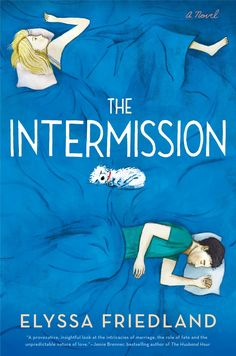 #MTBookChat: The Intermission by Elyssa Friedland. Join us for our monthly book chat.