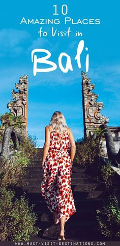 Discover the most popular tourist attractions to visit in Bali. Here is an overview of the TOP 10 most amazing places to visit in Bali.