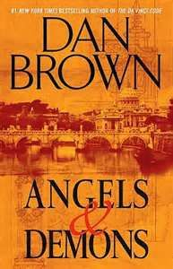 Angels & Demons ~ Dan Brown