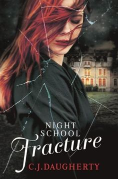 Night School: Fracture: Number 3 in series by C. J. Daugherty, http://www.amazon.co.uk/dp/B00CBFPQEM/ref=cm_sw_r_pi_dp_igQdsb1SE6105
