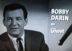 "Bobby as John ""Ghost"" Wakefield in Too Late Blues"