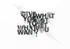 Give What You got to get what you want!