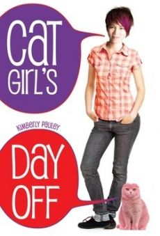 CAT GIRL'S DAY OFF by Kimberly Pauley -- I loved this book! Funny, adventurous, and heartwarming.
