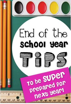 Primary Chalkboard: End of the School Year Tips (to be SUPER prepared for next year!)