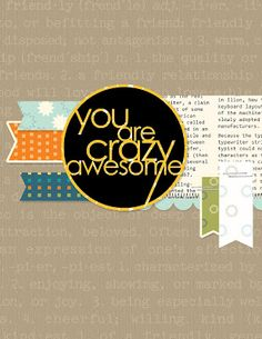 You are Crazy Awesome.  Create Something Everyday: Cards.  Digital Stamps from Stampin Up