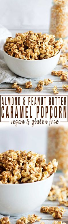 Almond and Peanut Butter Caramel Popcorn | A perfect healthy snack alternative, very kid-friendly and made without any refined sugar or dairy - so completely vegan!