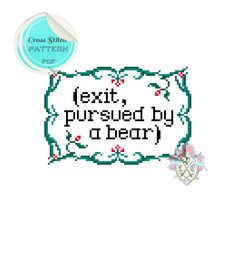 Exit, pursued by a bear. Cross Stitch Pattern. Shakespeare. The Winter's Tale. Digital Download PDF. by plasticlittlecovers on Etsy https://www.etsy.com/listing/153085058/exit-pursued-by-a-bear-cross-stitch
