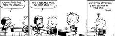 Calvin and Hobbes, Jan 13, 1986 - Calvin you stinkhead. I told you not to read this.  Susie