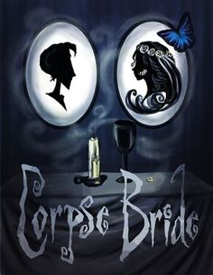 Corpse bride... Rregardlesss of the connection I still love this movie because I loved it in the long long ago...