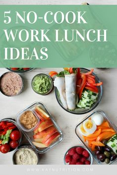 For those days when you are in a pinch and life is just too hectic to meal prep, here are five super simple no-cook work lunch ideas that you can take to the office to help keep your healthy eating on track.