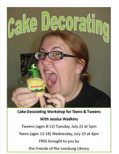 Cake Decorating Workshop with Jessica Wadkins. Tweens (ages 8-12) on Tuesday, July 22 at 5pm. Teens (ages 13-18) on Wednesday, July 23 at 4pm. Free. Brought to you by the Friends of the Leesburg Public Library.
