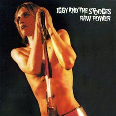 Iggy and the Stooges Raw Power