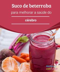 Suco de #beterraba para melhorar a saúde do #cérebro Você conhece bem os #benefícios da beterraba? Descubra toda as informações a respeito do #suco dela. Você não vai se arrepender! Healthy Drinks, Healthy Tips, Salad Dressing Recipes, Living A Healthy Life, Superfoods, Better Life, Cantaloupe, Smoothies, Health And Wellness