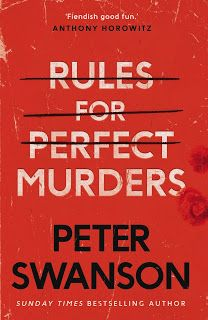 Rules for Perfect Murders by Peter Swanson cover Mystery Novels, Mystery Thriller, Murder Mystery Books, Murder Mysteries, Cozy Mysteries, Crime Fiction, Mini Books, Bestselling Author, Book Lovers