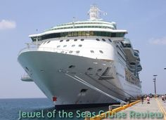 Jewel of the Seas Cruise Review