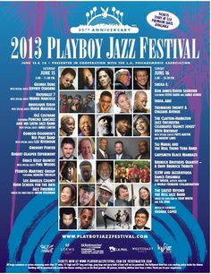 News/New Releases   TheUrbanMusicScene.com: Our Special 35th Annual Playboy Jazz Festival Coverage/Interviews   2013