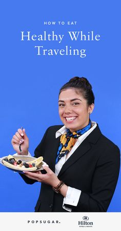 Don't give up nutritious and delicious breakfasts while traveling. We consulted experts — flight attendants — who have mastered the art of hacking everything from oatmeal to smoothies to eggs.
