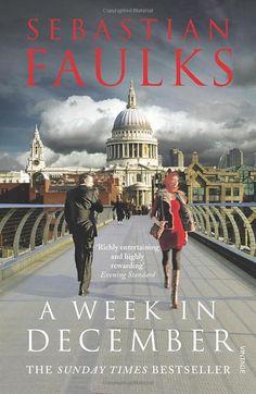 A Week in December - Sebastian Faulks  Huette said it was great.