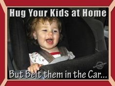 hug your children at home-belt them