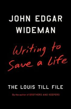 Writing to save a life : the Louis Till file / John Edgar Wideman. This title is not available in Middleboro right now, but it is owned by other SAILS libraries. Place your hold today!