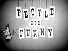 People Are Funny is an American radio and television game show, that remained popular throughout the 1940s. The program ran from 1942 to 1960. The program's stunts and audience participation were calculated to reveal the humorous side of human nature. After contestants were sent from the studio to perform a task in public, the audience was told how the contestant was being double-crossed. On October 1, 1943 Art Linkletter, who continued for the rest of the series, became the emcee.