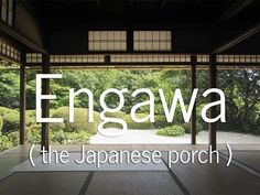The Architecture of the Japanese Engawa or Porch - YouTube: The engawa is a uniquely Japanese space, neither completely enclosed or completely open. It's a generous hallway, a roofed transition zone, located between the interior rooms in a Japanese home and the garden, created by extending the interior floor outward. In Japanese culture it has a social importance... #Architecture #Japan #Engawa