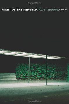 Night of the Republic by Alan Shapiro http://www.amazon.com/dp/0547329709/ref=cm_sw_r_pi_dp_fN8Svb199YBA2