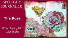 Speed Art Journal 10: The Rose