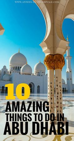 Things to do in Abu Dhabi. Everything you need to know about travel to Abu Dhabi and the UAE beyond. All the must-sees and tourist attractions in Abu Dhabi in one travel guide. Click for more