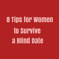 Tips for dating a blind man