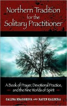 Northern Tradition for the Solitary Practitioner by Galina Krasskova