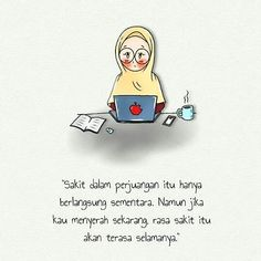 Motivasi Hidup Kartun Hijaber Muslimah Reminder Quotes, Self Reminder, Poem Quotes, All Quotes, Best Friend Quotes, People Quotes, Qoutes, Motivational Quotes, Life Quotes
