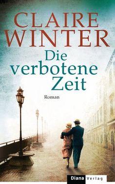 Claire Winter - Die verbotene Zeit