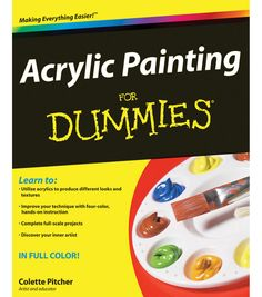 Wiley Publishers Acrylic Painting For Dummies Book