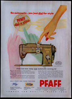 Vintage 1956 Pfaff Dial A Stitch Automatic Sewing Machine Magazine Ad