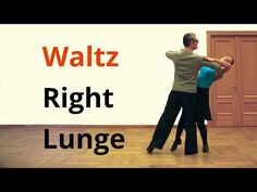 How to dance Right Lunge in Waltz / Ballroom dancing - YouTube