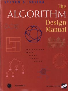 The Algorithm Design Manual: Text Computer Engineering, Computer Science, Gaming Computer, Data Science, Science And Technology, Algorithm Design, Computer Algorithm, Data Structures, Book Lists