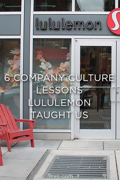 Company Culture Lessons @Lululemon Taught Us