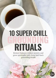 """""""Grounding is a practice of bringing balance back into the body, and it's often (though not solely) completed through establishing a connection with the earth. It's about being fully immersed, fully conscious  and fully aware of the present."""""""
