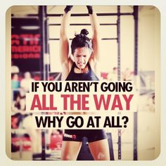 If you aren't going all the way, why go at all?