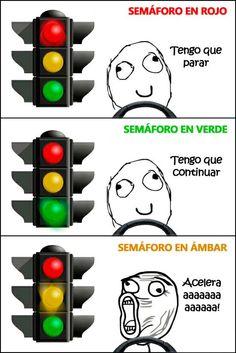 Así funcionan los semáforos... (tener que)