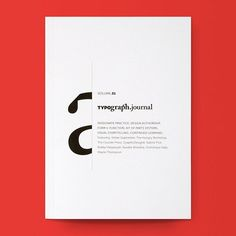 Typograph.Journal Vol. 01 / Available at www.draw-down.com / The debut volume of this Australian periodical contains visual research, ideation, interviews and a series of tools to encourage creative...