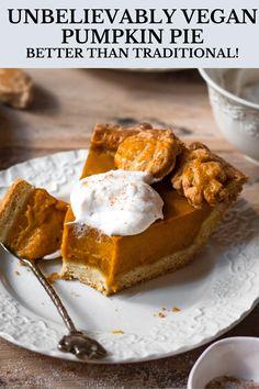 Dairy Free Pumpkin Pie, Healthy Pumpkin Pies, Vegan Pumpkin Pie, Vegan Pie, Pumpkin Pie Recipes, Pumpkin Spice, Pumpkin Pie Recipe With No Eggs, Eggless Pumpkin Pie Recipe, Vegan Dessert Recipes