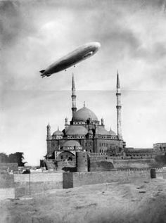 1931 Cairo - Zeppelin over the Saladin Citadel. It offered a round trip to Egyptian clients from Almaza airport over the Sinai and around Jerusalem, flying some 400m above the ground.