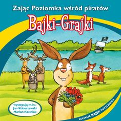 """Bajki-Grajki nr 82 """"Zając Poziomka wśród piratów""""  Ilustracja: Marcin Bruchnalski  www.bajki-grajki.pl"""