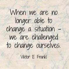 Wednesday Words of Wisdom - Viktor Frankl